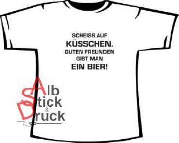SCHEISS AUF KÜSSCHEN ...