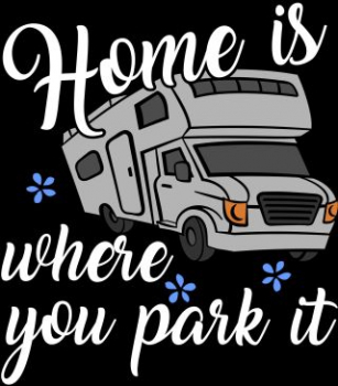 "T-Shirt bedruckt mit ""Home is where you park it"""