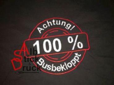 AlbStick & Druck Hoodie bestickt mit 100% Busbekloppt