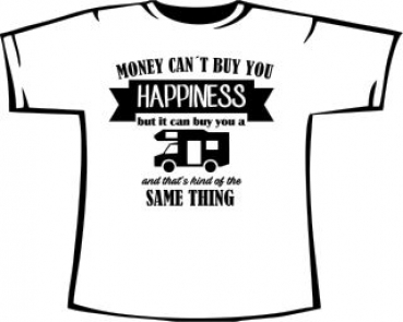MONEY CAN'T BUY HAPPINESS ... - Wohnmobil