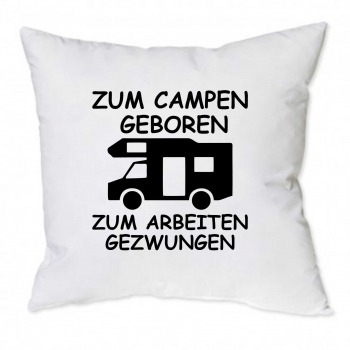 albstick druck kissen mit aufdruck zum campen geboren alkoven. Black Bedroom Furniture Sets. Home Design Ideas